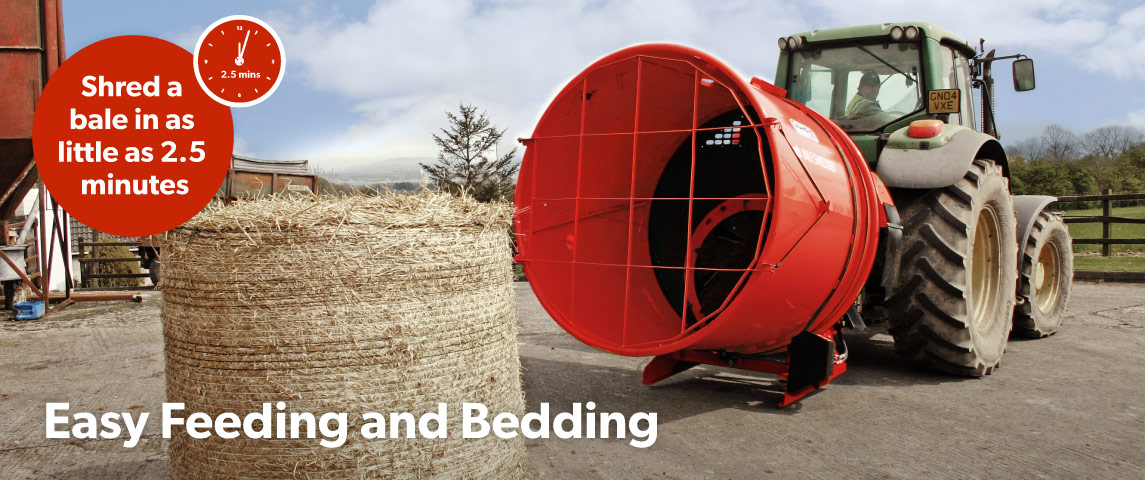 Easy feeding and bedding, feed a bale in as little as 2.5mins